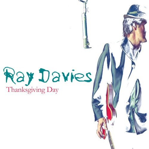 Ray Davies Thanksgiving Day