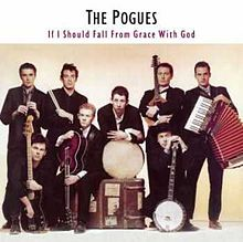 The Pogues If I Should Fall From Grace