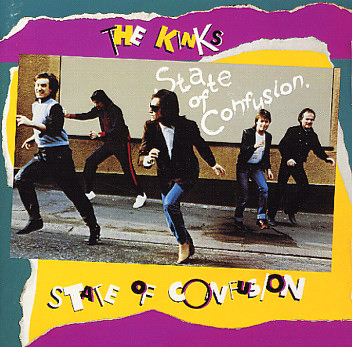 Kinks State of Confusion